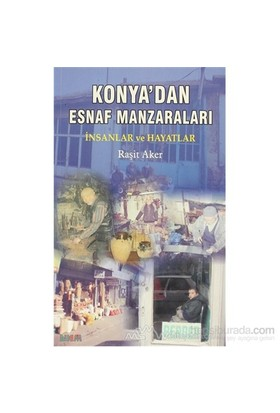 Konya''Dan Esnaf Manzaraları-Raşit Aker