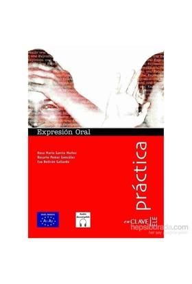 Expresión Oral A1-A2 +Audio Descargable (Práctica) -İspanyolca Temel Seviye Konuşma - R. P. Gonzalez