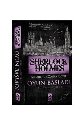 Sherlock Holmes: Oyun Başladı - Sir Arthur Conan Doyle