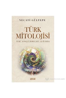 Türk Mitolojisi - (Yeni Araştırmalar Işığında)
