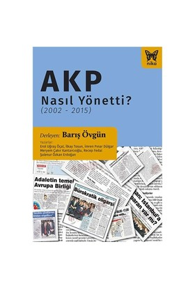 Akp Nasıl Yönetti-Şulenur Özkan Erdoğan