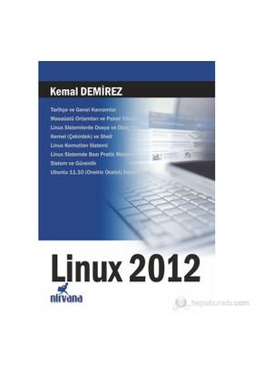Linux 2012 - Kemal Demirez
