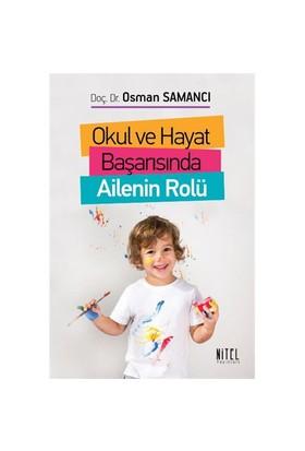 Okul Ve Hayat Başarısında Ailenin Rolü-Osman Samancı