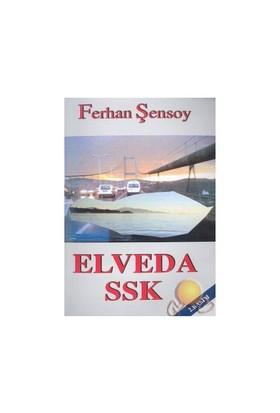 Elveda Ssk - Ferhan Şensoy