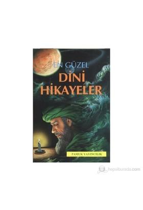 En Güzel Dini Hikayeler (Hikaye-001)-Ahmed Şihabüddin El Kalyubi