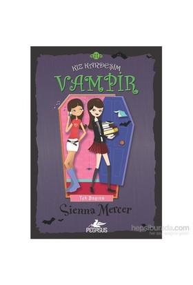 Kız Kardeşim Vampir -11 Tek Başına