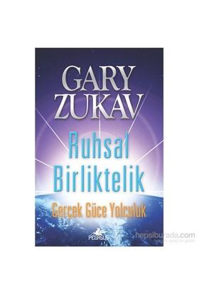 Ruhsal Birliktelik-Gary Zukav