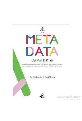 Meta Data Üst Veri El Kitabı-Thad Mcllroy
