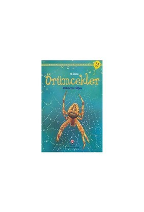 Erken Çocukluk Kitaplığı-İlk Okuma: Örümcekler (7-8 Yaş) - Rebecca Gilpin