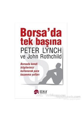Borsa''da Tek Başına - John Rothchild