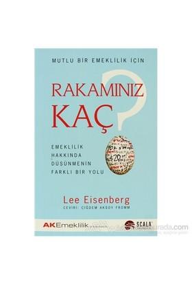 Mutlu Bir Emeklilik İçin Rakamınız Kaç?-Lee Eisenberg