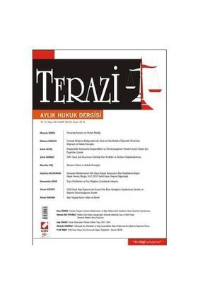 Terazi Aylık Hukuk Dergisi Yıl: 5 Sayı: 43 Mart 2010