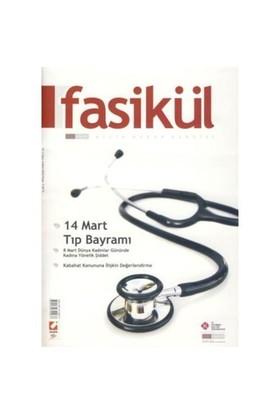 Fasikül Aylık Hukuk Dergisi Yıl: 2 Sayı: 4 Mart 2010