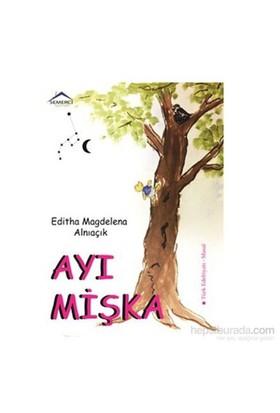 Ayı Mişka-Editha Magdelena Alnıaçık