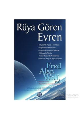 Rüya Gören Evren-Fred Alan Wolf