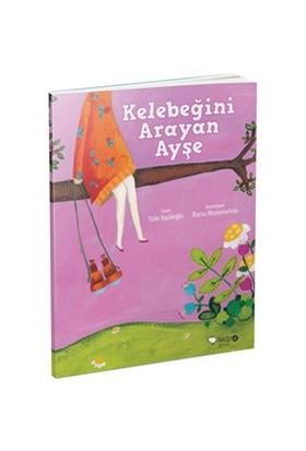 Meraklı Gezginler Serisi 3: Kelebeğini Arayan Ayşe - Tülin Kozikoğlu