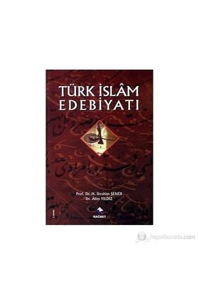 Türk İslam Edebiyatı - Alim Yıldız