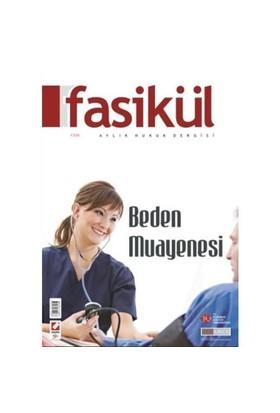 Fasikül Aylık Hukuk Dergisi Yıl: 2 Sayı: 7 Haziran 2010