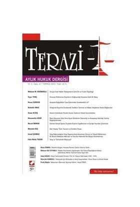 Terazi Aylık Hukuk Dergisi Yıl: 5 Sayı: 47 Temmuz 2010
