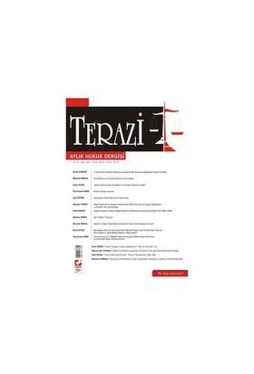 Terazi Aylık Hukuk Dergisi Yıl: 5 Sayı: 49 Eylül 2010