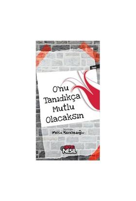 O'nu Tanıdıkça Mutlu Olacaksın - Metin Karabaşoğlu