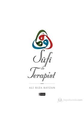 Sûfî İle Terapist - Ali Rıza Bayzan