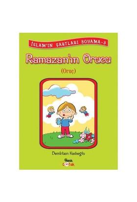 RAMAZAN`IN ORUCU (Oruç)