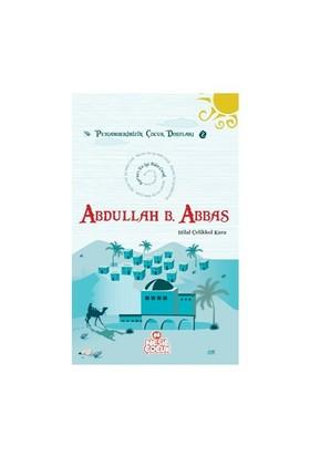 Peygamberimizin Çocuk Dostları 2 - Abdullah bin Abbas