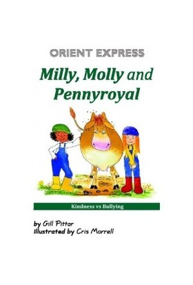 Orient Express Milly Molly And Pennyroyal