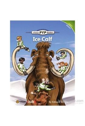 Ice Calf (Pyp Readers 4)-Edward Zrudlo