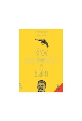 Kirov Cinayeti Ve Stalin-Robert Conquest