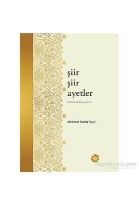 Şiir Şiir Ayetler-Amme Cüzü Çevirisi-Mehmet Hakkı Suçin