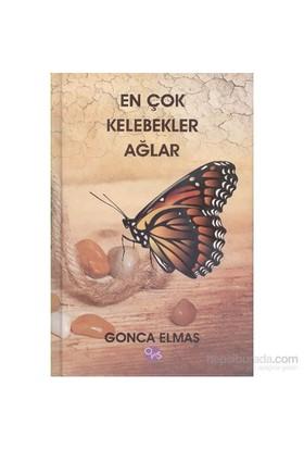 En Çok Kelebekler Ağlar-Gonca Elmas