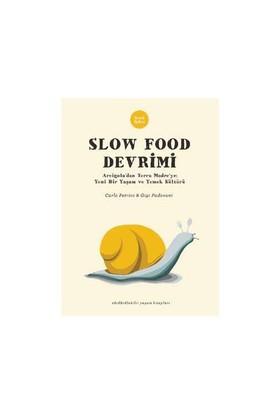 Slow Food Devrimi