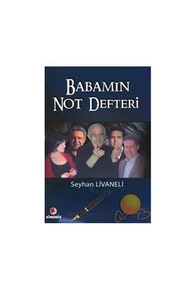 Babamın Not Defteri - Seyhan Livaneli