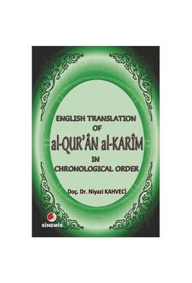 English Translation Of Al-Qur'Ân Al Karîm İn Chronological Order (Pocket Sized)-Niyazi Kahveci
