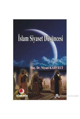 İslam Siyaset Düşüncesi-Niyazi Kahveci