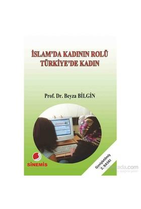 İslam'Da Kadının Rolü Türkiye'De Kadın-Beyza Bilgin