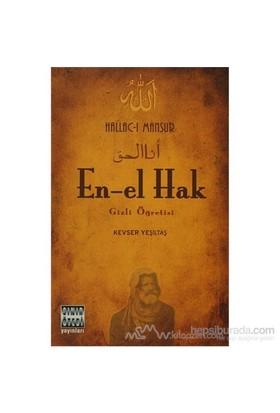 En-El Hak Gizli Öğretisi - Hallac-ı Mansur - Kevser Yalçın
