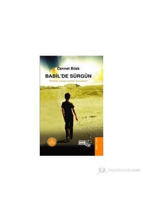 Babil'De Sürgün-Cennet Bilek