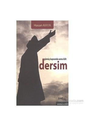 Gümüş Kapısında Asma Kilit Dersim-Hasan Kaya