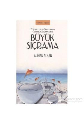 Büyük Sıçrama-Alihan Alhan