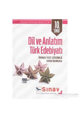 Sınav 10. Sınıf Dil Ve Anlatım Türk Edebiyatı Örnek Test Çözümlü Soru Bankası-Kolektif