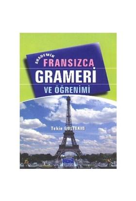Fransızca Grameri ve Öğrenimi - Tekin Gültekin