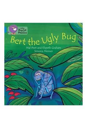 Bert The Ugly Bug (Big Cat Phonics-4 Blue) - Elspeth Graham
