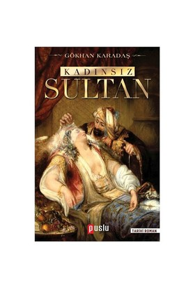 Kadınsız Sultan-Gökhan Karadaş