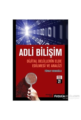 Adli Bilişim - Türkay Henkoğlu