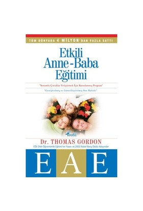Etkili Anne Baba Eğitimi (EAE) - Thomas Gordon