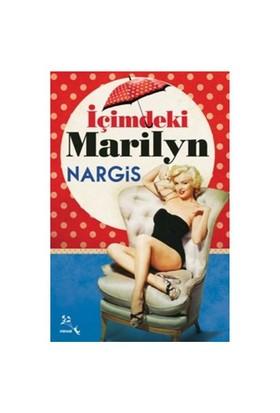 İçimdeki Marilyn-Nargis İsmayilova
