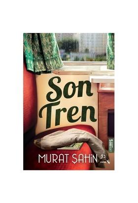 Son Tren-Murat Şahin